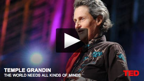 Temple Grandin: The World Needs All Kinds of Minds - Blog