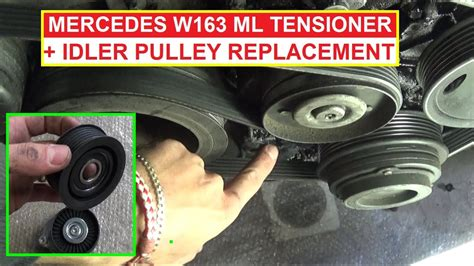 Mercedes ML W163 Tensioner Pulley and Idler Pulley Removal