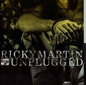 Ricky Martin - MTV Unplugged   Releases   Discogs