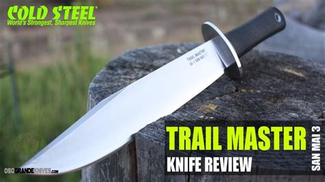 Cold Steel San Mai III Trail Master Knife Review