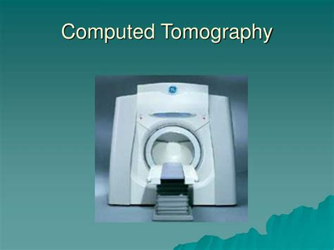 PPT - Conventional and Computed Tomography PowerPoint