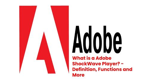 What is a Adobe ShockWave Player? - Definition, Functions