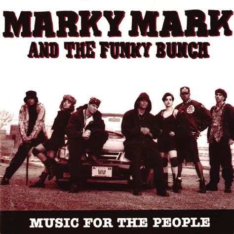 Music For The People by Marky Mark And The Funky Bunch on